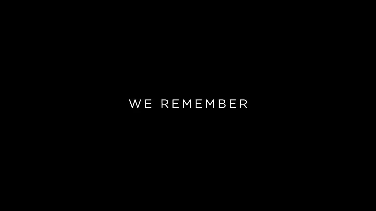 Black Screen with: We Remember