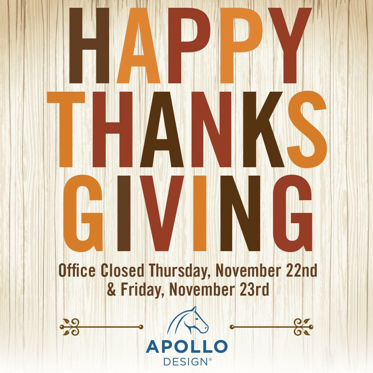 Apollo Design Closed for Thanksgiving 2018
