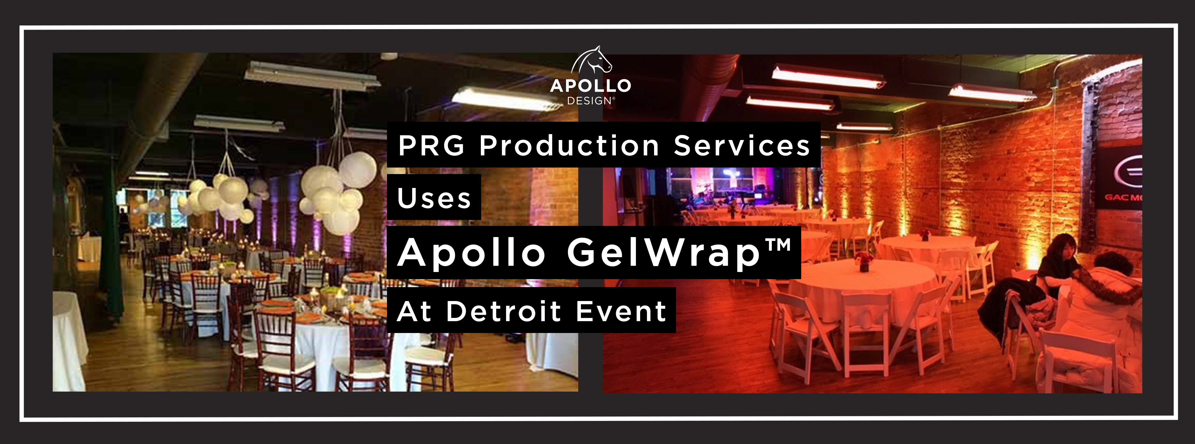 PRG Production Services Uses Apollo GelWrap™ at Detroit Event