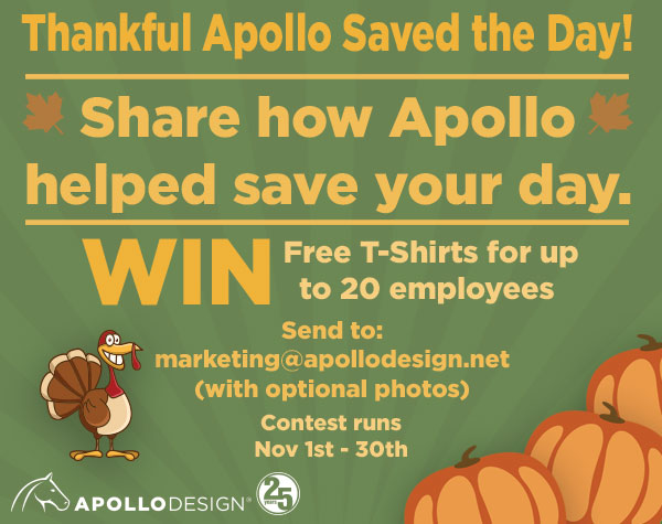 November Contest – Favorite Apollo Saved the Day Memory Prize: Apollo T-shirts for 20 Employees