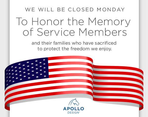 We will be closed monday to honor the memory of service members and their families who have sacrificed to protect the freedom we enjoy.