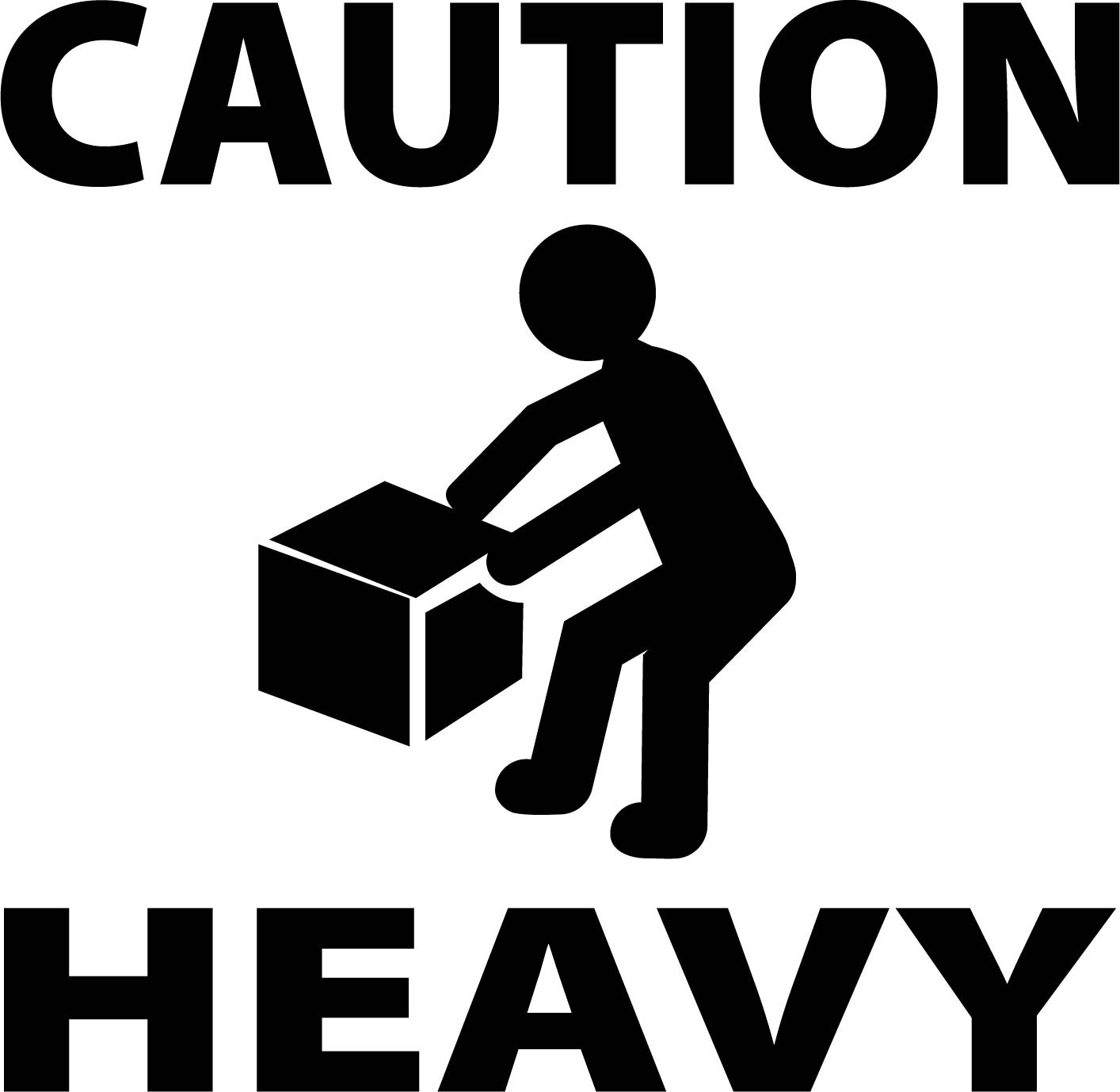 Stencil -  U0026quot Caution Heavy U0026quot